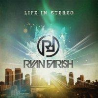 Life in Stereo - Ryan Farish (US release: 04 DEC 2012)