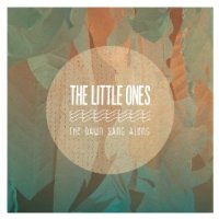 The Dawn Sang Along - The Little Ones (US release: 12 FEB 2013)