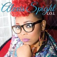 L.O.L. - Alexis Spight (US release: 12 MAR 2013)