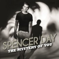 The Mystery of You - Spencer Day (US release: 12 MAR 2013)