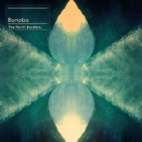 The North Borders - Bonobo (US release: 19 MAR 2013)