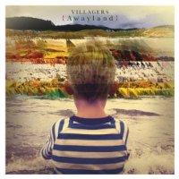 {Awayland} - Villagers (US release: 09 APR 2013)