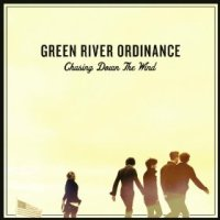 Chasing Down the Wind - Green River Ordinance (US release: 18 JUN 2013)