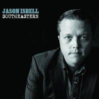Southeastern - Jason Isbell (US release: 11 JUN 2013)