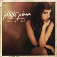 Water in a Whale - Jillette Johnson (US release: 25 JUN 2013)