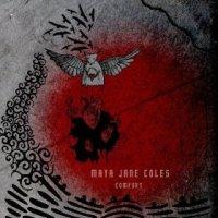 Comfort - Maya Jane Coles (US release: 01 JUL 2013)