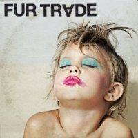 Don't Get Heavy - Fur Trade (US release: 23 JUL 2013)