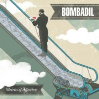 Metrics of Affection - Bombadil (US release: 23 JUL 2013)