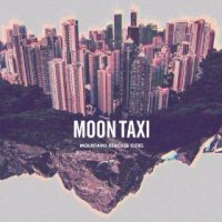 Mountains Beaches Cities - Moon Taxi (US release: 10 SEP 2013)
