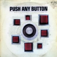 Push Any Button - Sam Phillips (US release: 13 AUG 2013)