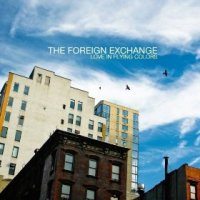 Love in Flying Colors - The Foreign Exchange (US release: 24 SEP 2013)