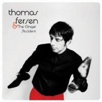 Thomas Fersen & the Ginger Accident - Thomas Fersen (US release: 23 SEP 2013)