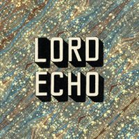 Curiosities - Lord Echo (US release: 11 NOV 2013)