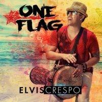 One Flag - Elvis Crespo (US release: 10 DEC 2013)