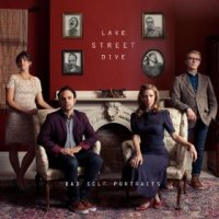 Bad Self Portraits - Lake Street Dive (US release: 18 FEB 2014)