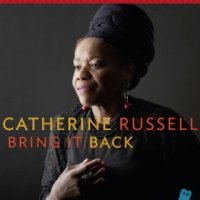 Bring it Back - Catherine Russell (US release: 11 FEB 2014)