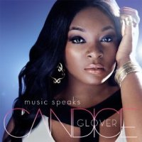 Music Speaks - Candice Glover (US release: 18 FEB 2014)