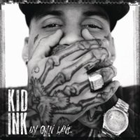 My Own Lane - Kid Ink (US release: 07 JAN 2014)