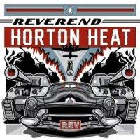 Rev - Reverend Horton Heat (US release: 21 JAN 2014)