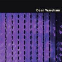 Dean Wareham - Dean Wareham (US release: 11 MAR 2014)