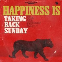 Happiness Is - Taking Back Sunday (US release: 18 MAR 2014)