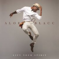 Lift Your Spirit - Aloe Blacc (US release: 11 MAR 2014)