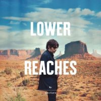 Lower Reaches - Justin Currie (US release: 15 APR 2014)