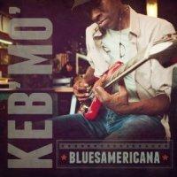 Bluesamericana - Keb' Mo' (US release: 22 APR 2014)