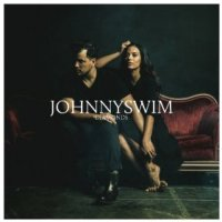 Diamonds - JOHNNYSWIM (US release: 29 APR 2014)