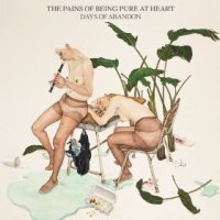 Days of Abandon - The Pains of Being Pure at Heart (US release: 13 MAY 2014)