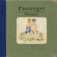 Whispers - Passenger (US release: 10 JUN 2014)