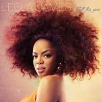 Fall for You - Leela James (US release: 08 JUL 2014)