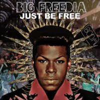 Just be Free - Big Freedia (US release: 17 JUN 2014)