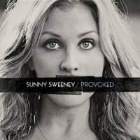 Provoked - Sunny Sweeney (US release: 05 AUG 2014)