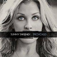 Provoked - Sunny Sweeney (US release: 05 AUG 2014)