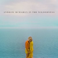 Andrew McMahon in the Wilderness - Andrew McMahon in the Wilderness (US release: 14 OCT 2014)