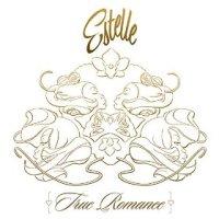 True Romance - Estelle (US release: 17 FEB 2015)