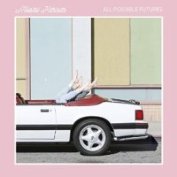 All Possible Futures - Miami Horror (US release: 21 APR 2015)