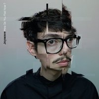 How Do You Feel Now? - Joywave (US release: 21 APR 2015)