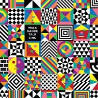 Walk Dance Talk Sing - Crazy P (US release: 12 MAY 2015)