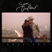 Angeleno - Sam Outlaw (US release: 09 JUN 2015)