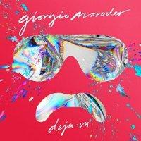Déjà Vu - Giorgio Moroder (US release: 16 JUN 2015)