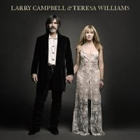 Larry Campbell & Teresa Williams - Larry Campbell & Teresa Williams (US release: 23 JUN 2015)