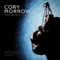 The Good Fight - Cory Morrow (US release: 16 JUN 2015)