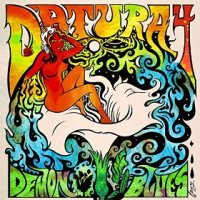 Demon Blues - Datura4 (US release: 10 JUL 2015)