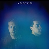 A Silent Film - A Silent Film (US release: 16 OCT 2015)