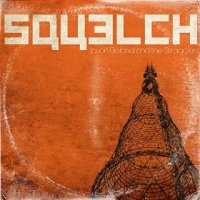 Squelch - Jason Boland & the Stragglers (US release: 09 OCT 2015)
