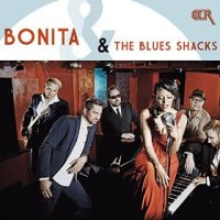 Bonita & the Blues Shacks - Bonita & the Blues Shacks (US release: 13 NOV 2015)
