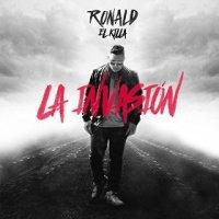 La Invasion - Ronald El Killa (US release: 18 DEC 2015)