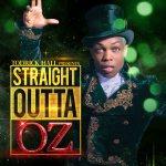 Straight Outta Oz - Todrick Hall